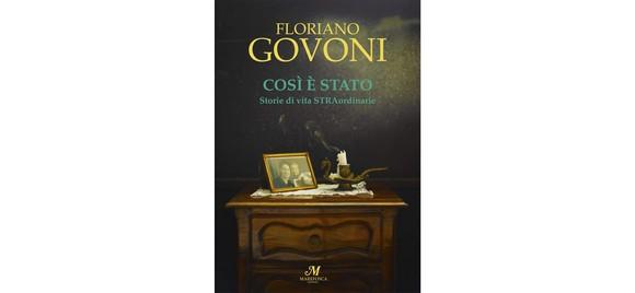 STRAordinarie, incisive storie di vita raccolte con stile dal giornalista-narratore Floriano Govoni
