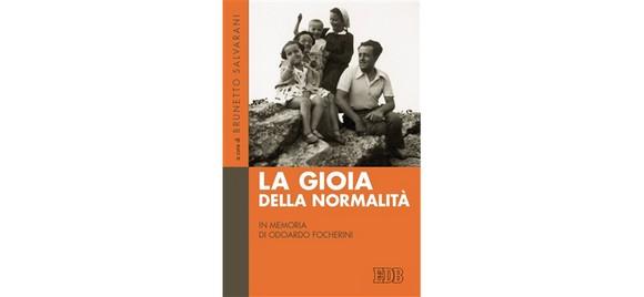 """""""La gioia della normalità"""": un libro a più voci in memoria di Odoardo Focherini"""
