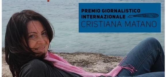 Sesta edizione del Premio giornalistico Cristiana Matano. Scadenza 31 maggio 2021